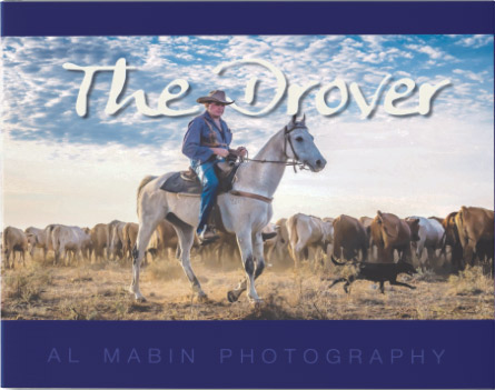 The Drover - Award Winning, Best Seller - photo book